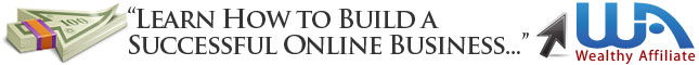 Wealthy Affiliate Build a Business